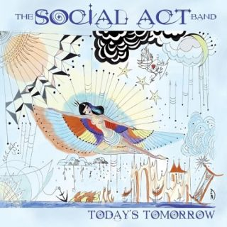 The Social Act Band - Today's Tomorrow (2017) 320 kbps