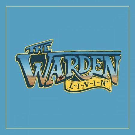 The Warden - L-I-V-I-N' (2017) 320 kbps