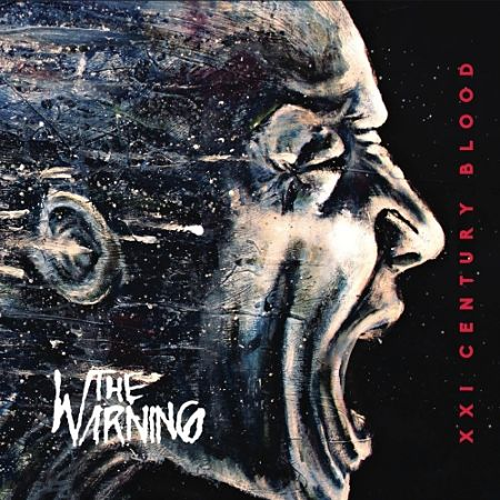 The Warning - XXI Century Blood (2017) 320 kbps