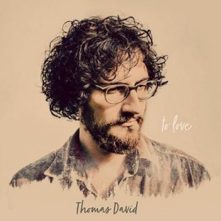 Thomas David - To Love (2017) 320 kbps