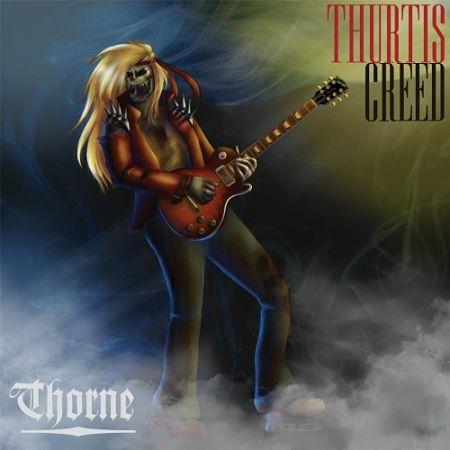 Thorne - Thurtis Creed (2017) 320 kbps