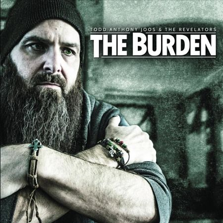 Todd Anthony Joos and the Revelators - The Burden (2017) 320 kbps