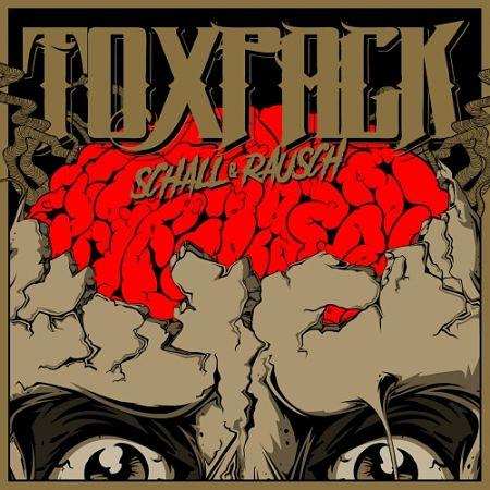 Toxpack - Schall und Rausch (2017) 320 kbps
