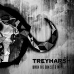 Treyharsh – When the Sun Sets in the East (2017) 320 kbps