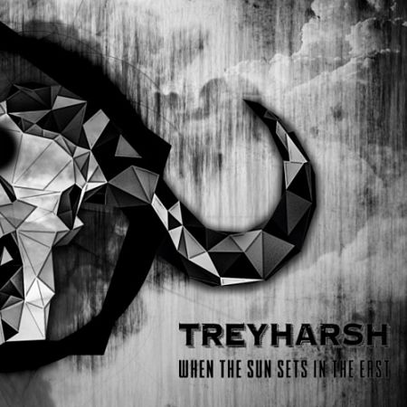 Treyharsh - When the Sun Sets in the East (2017) 320 kbps