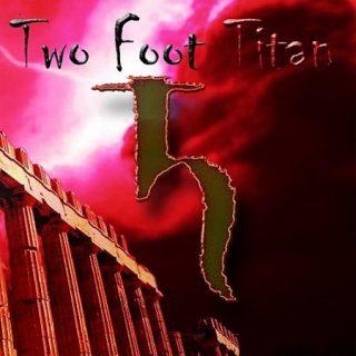 Two Foot Titan - Two Foot Titan (2017) 320 kbps
