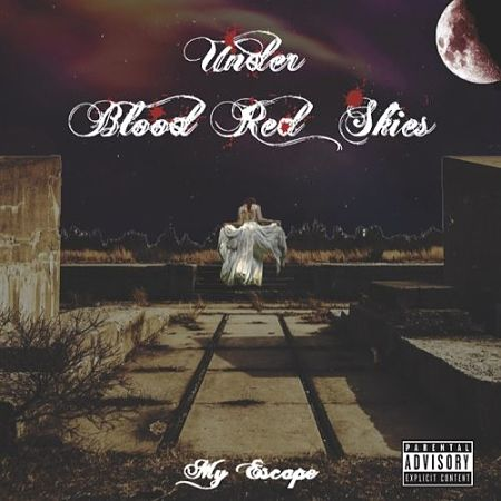 Under Blood Red Skies - My Escape (EP) (2017) 320 kbps