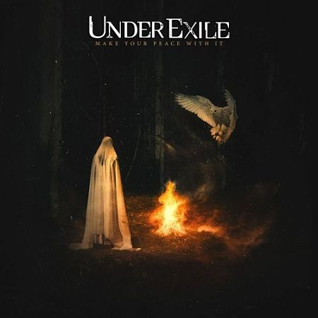 Under Exile - Make Your Peace With It (2017) 320 kbps