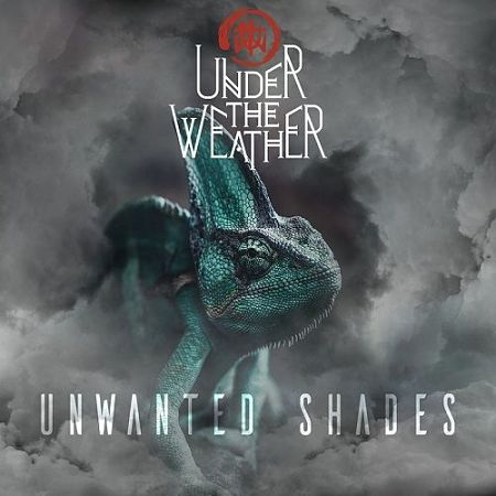Under The Weather - Unwanted Shades (2017) 320 kbps