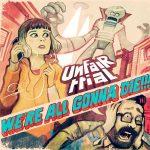 Unfair Trial – We're All Gonna Die (2017) 320 kbps