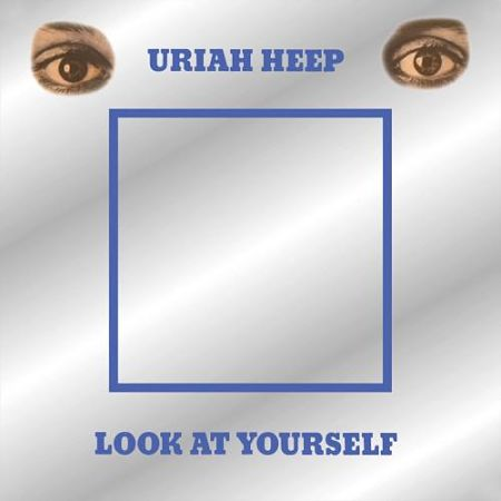 Uriah Heep - Look At Yourself (Deluxe Edition) (2017 Remastered) 320 kbps