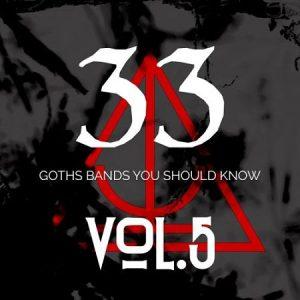 Various Artists - 33 Goth Bands You Should Know Vol.V (2017) 320 kbps