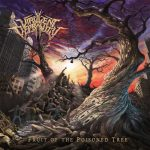 Virulent Depravity – Fruit of the Poisoned Tree (2017) 320 kbps