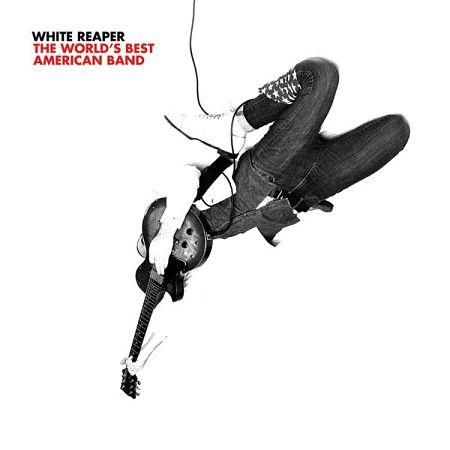 White Reaper - The World's Best American Band (2017) 320 kbps