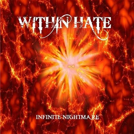Within Hate - Infinite Nightmare (2017) 320 kbps