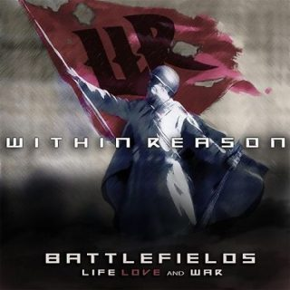 Within Reason - Battlefields Life Love And War (2017) 320 kbps