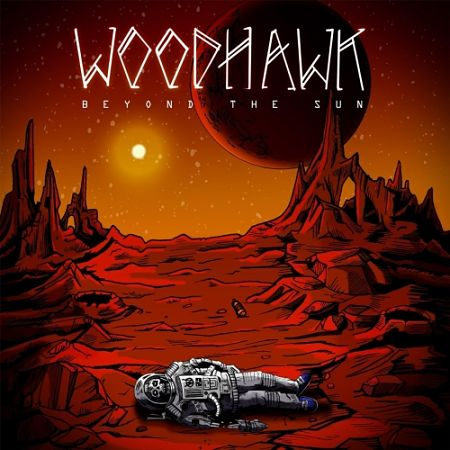 Woodhawk - Beyond the Sun (2017) 320 kbps