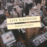 11th Dimension - Taking Flight (2017) 320 kbps