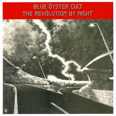 Blue Öyster Cult - The Revolution By Night