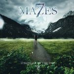 7 Mazes - Stronger in the End (2017) 320 kbps