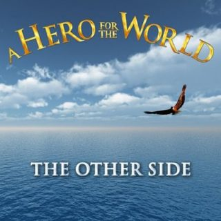 A Hero for the World - The Other Side (2016) 320 kbps
