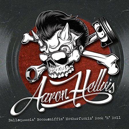 Aaron Hellvis - Ballsqueezin' Boozesniffin' Motherfuckin' Rock 'N' Roll (2017) 320 kbps