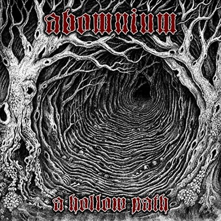Abomnium - A Hollow Path (2017) 320 kbps