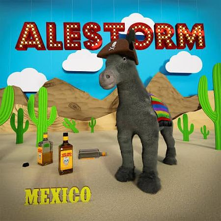 Alestorm - Mexico (Single) (2017) 320 kbps