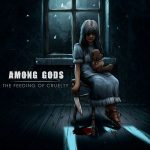 Among Gods – The Feeding Of Cruelty (2017) 320 kbps