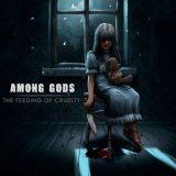 Among Gods - The Feeding Of Cruelty (2017) 320 kbps