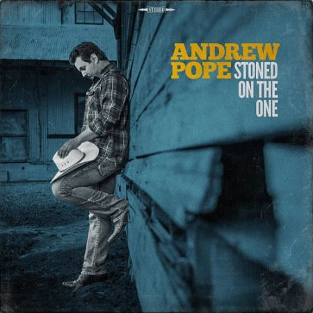 Andrew Pope - Stoned On The One (2017) 320 kbps