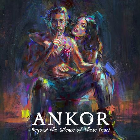 Ankor - Beyond the Silence of These Years (2017) 320 kbps