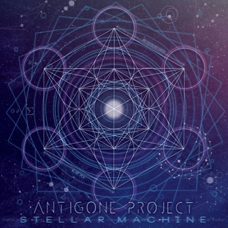 Antigone Project - Stellar Machine (2017) 320 kbps