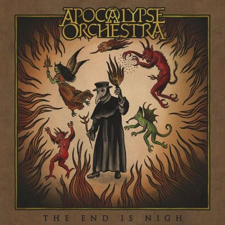 Apocalypse Orchestra - The End Is Nigh (2017) 320 kbps