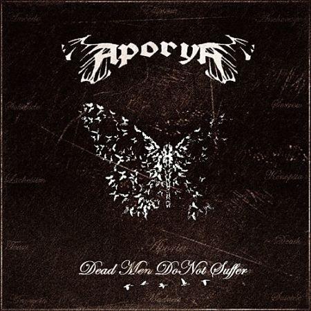 Aporya - Dead Men Do Not Suffer (2017) 320 kbps