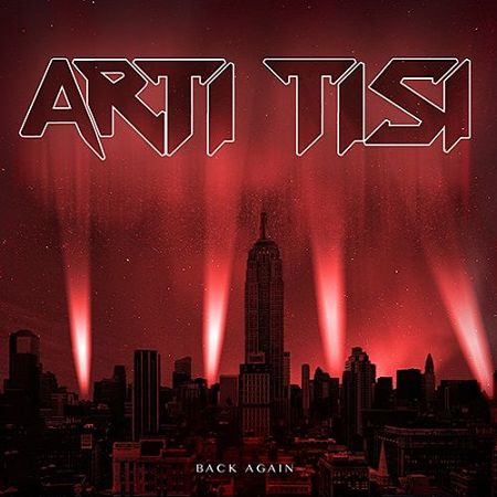 Arti Tisi - Back Again [Compilation] (2017) 320 kbps