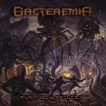 Bacteremia - Furiously Reduced (2017) 320 kbps
