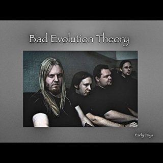 Bad Evolution Theory - Early Days (2017) 320 kbps