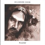 Bellhound Choir – Worried Kid (2017) 320 kbps