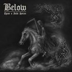 Below - Upon a Pale Horse (2017) 320 kbps