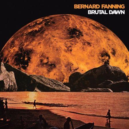Bernard Fanning - Brutal Dawn (2017) 320 kbps