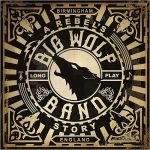 Big Wolf Band – A Rebel's Story (2017) 320 kbps