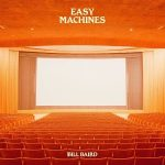 Bill Baird – Easy Machines (2017) 320 kbps
