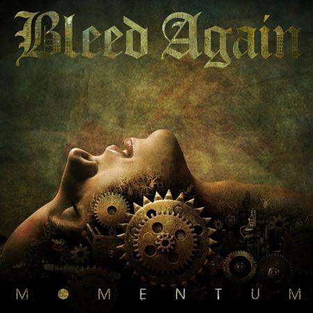 Bleed Again - Momentum (2017) 320 kbps
