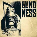 Blind Mess – Blind Mess (2017) 320 kbps
