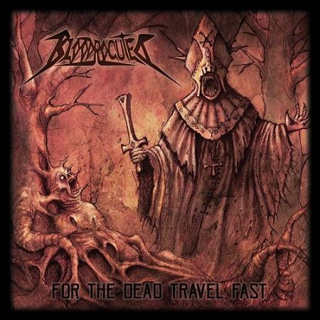 Bloodrocuted - For the Dead Travel Fast (2017) 320 kbps