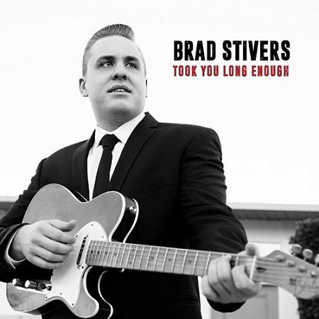 Brad Stivers - Took You Long Enough (2017) 320 kbps