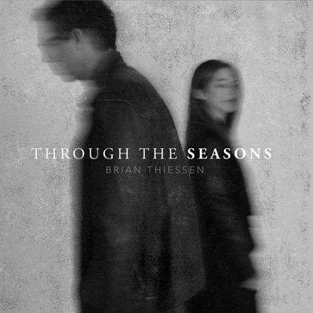 Brian Thiessen - Through The Seasons (2017) 320 kbps