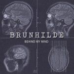 Brunhilde – Behind My Mind (2017) 320 kbps