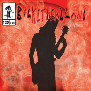 Buckethead - Pike 125: Along the River Bank (2015) 320 kbps